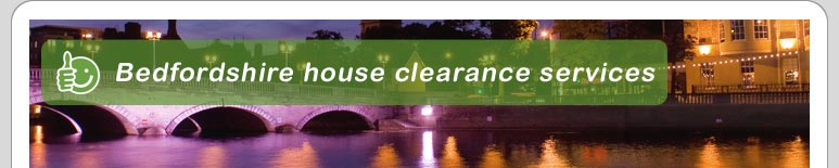 House Clearance Bedfordshire