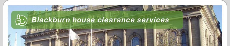 House Clearance Blackburn