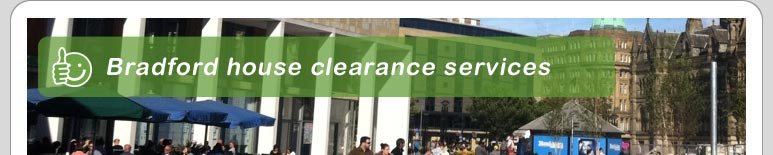 House Clearance Bradford