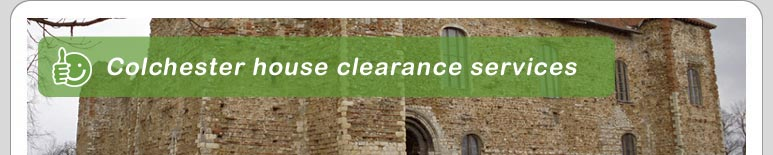 House Clearance Colchester