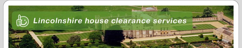 House Clearance Lincolnshire