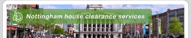 House Clearance Nottingham