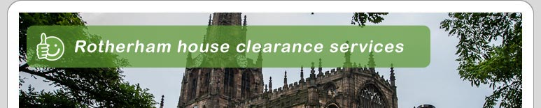 House Clearance Rotherham