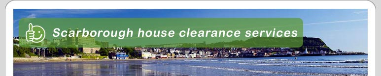House Clearance Scarborough