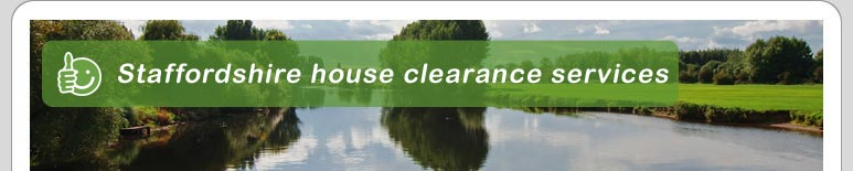 House Clearance Staffordshire