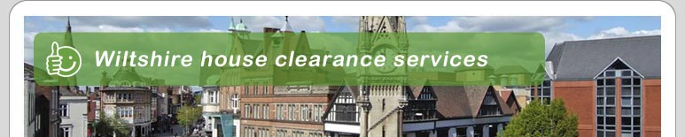 House Clearance Wiltshire